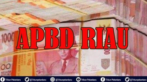 Ada Harapan Utang DBH Pusat Dibayar, Pemprov Riau Estimasikan APBD 2020 Jadi Rp10 Triliun